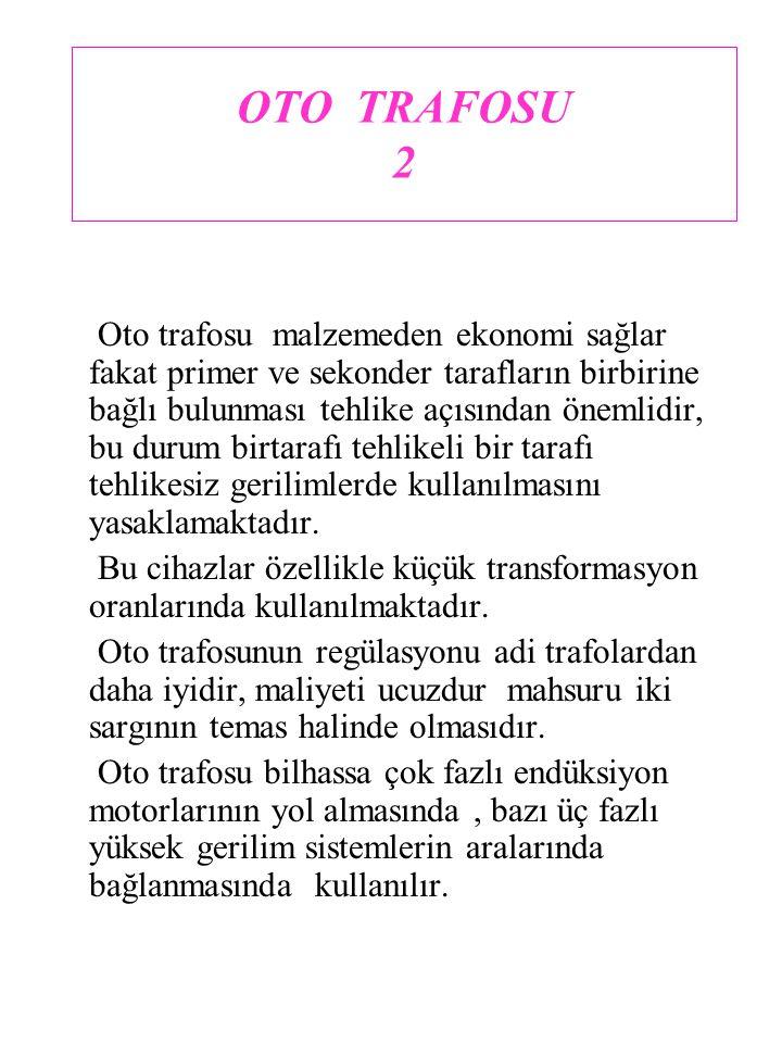 OTO TRAFOSU 2