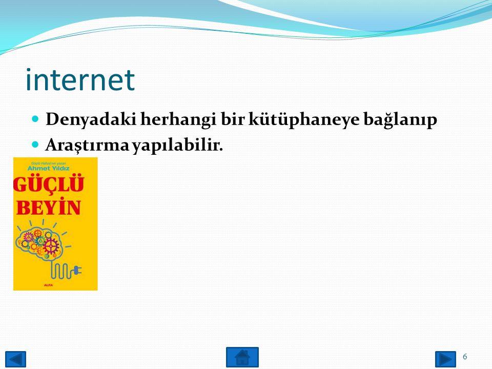 internet Denyadaki herhangi bir kütüphaneye bağlanıp