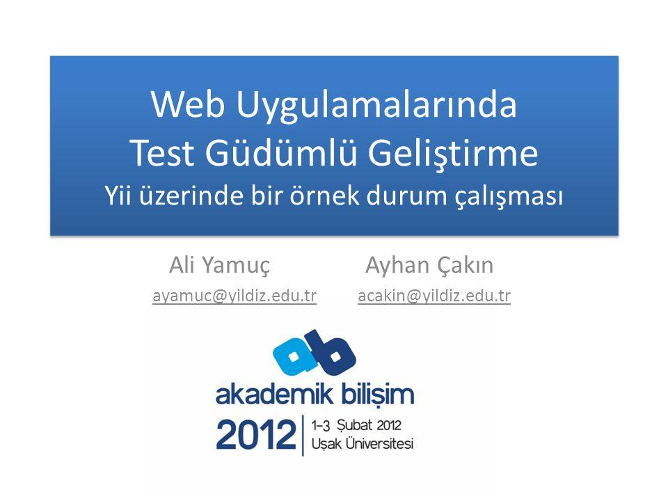 Ali Yamuç Ayhan Çakın ayamuc@yildiz.edu.tr acakin@yildiz.edu.tr
