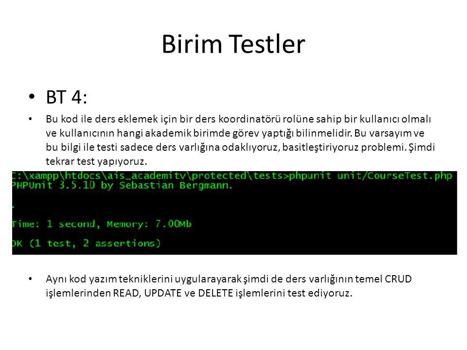 Birim Testler BT 4: