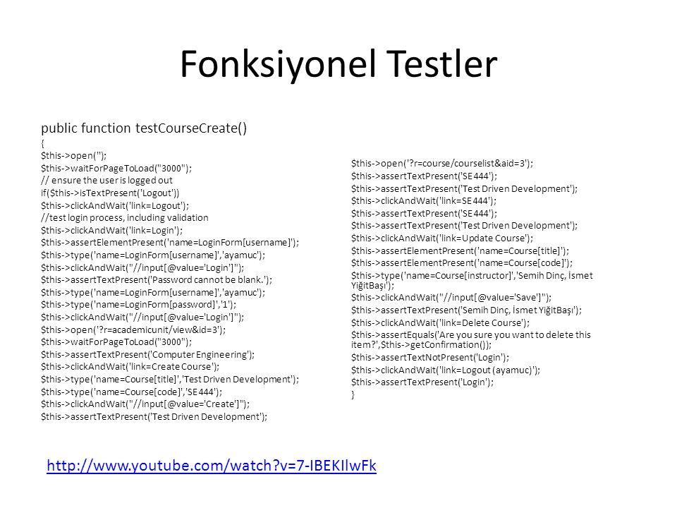 Fonksiyonel Testler http://www.youtube.com/watch v=7-IBEKIlwFk
