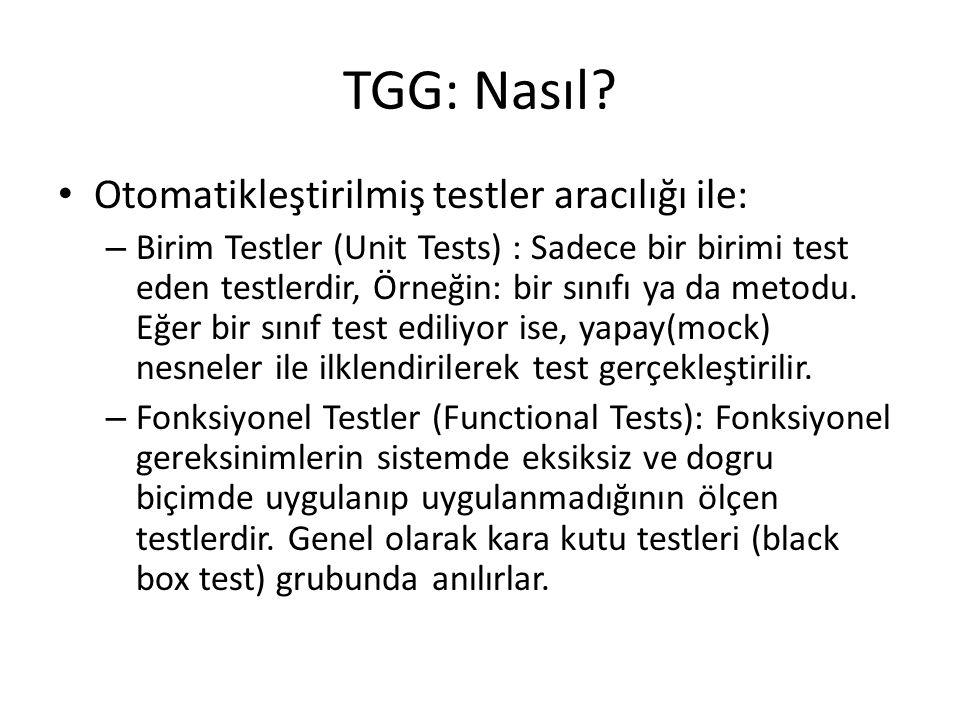 TGG: Nasıl Otomatikleştirilmiş testler aracılığı ile: