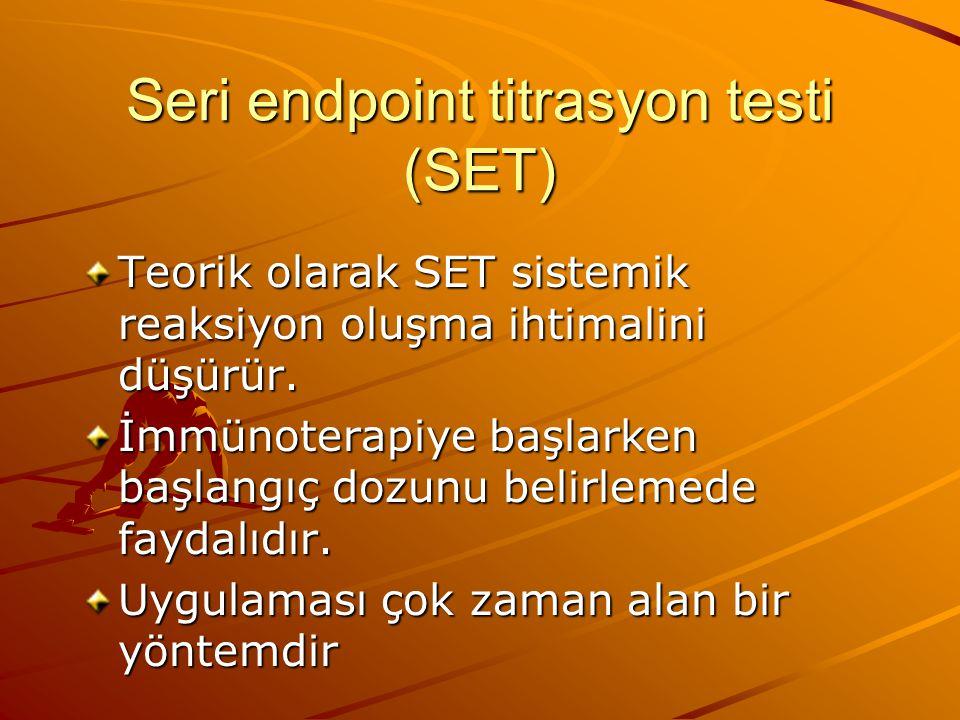 Seri endpoint titrasyon testi (SET)