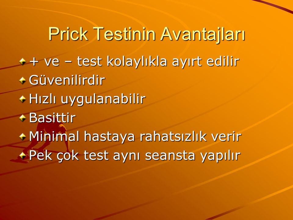 Prick Testinin Avantajları