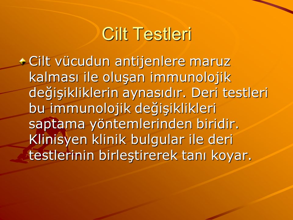 Cilt Testleri