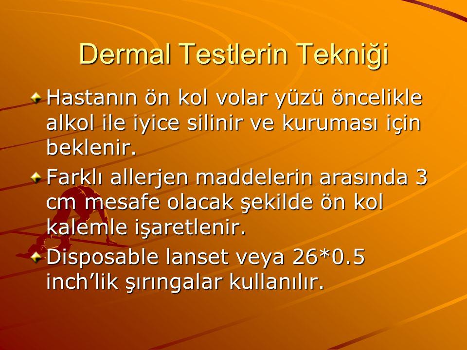 Dermal Testlerin Tekniği