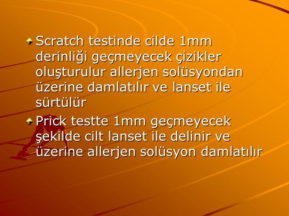 Scratch testinde cilde 1mm derinliği geçmeyecek çizikler oluşturulur allerjen solüsyondan üzerine damlatılır ve lanset ile sürtülür