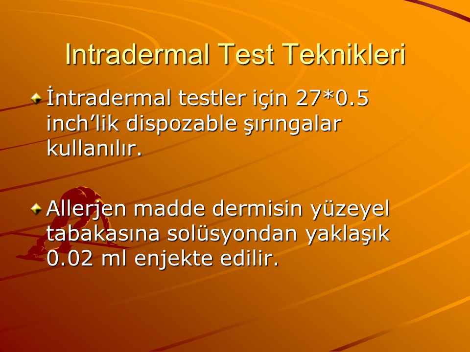 Intradermal Test Teknikleri