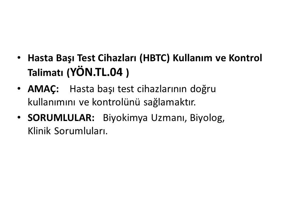 Hasta Başı Test Cihazları (HBTC) Kullanım ve Kontrol Talimatı (YÖN. TL