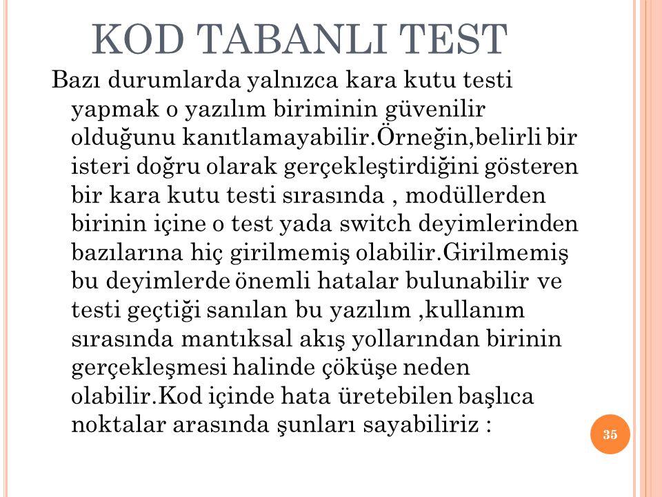 KOD TABANLI TEST
