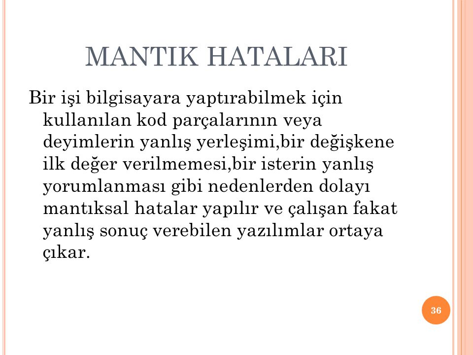 MANTIK HATALARI