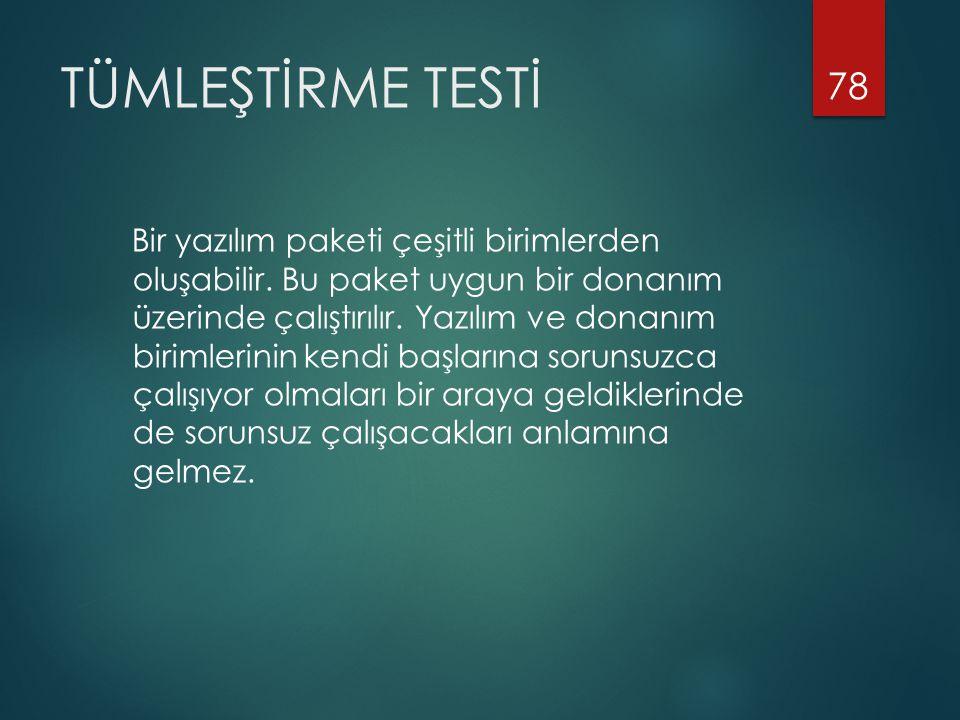TÜMLEŞTİRME TESTİ