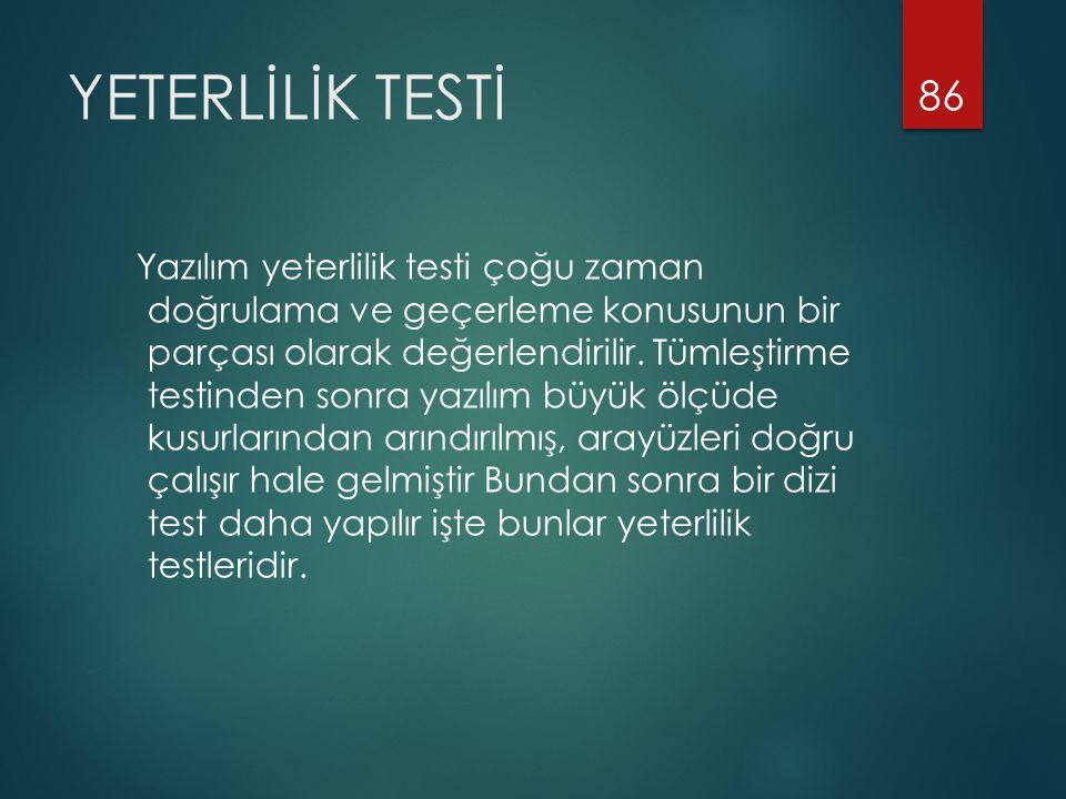 YETERLİLİK TESTİ
