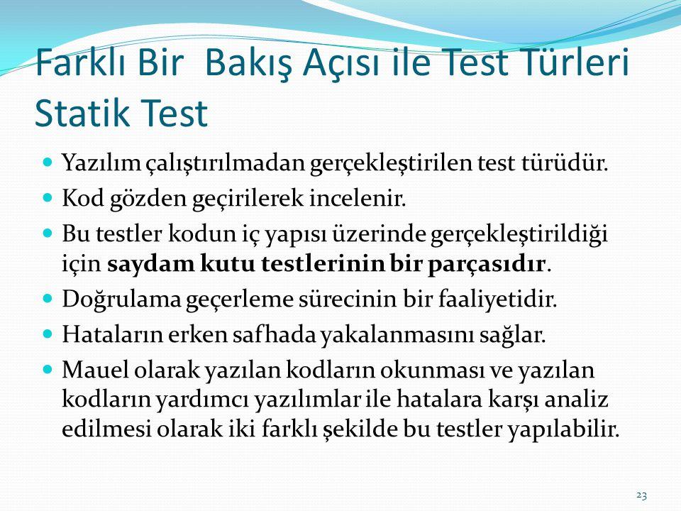 Farklı Bir Bakış Açısı ile Test Türleri Statik Test
