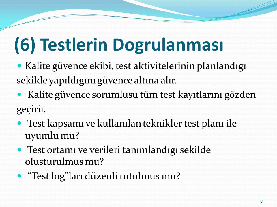 (6) Testlerin Dogrulanması