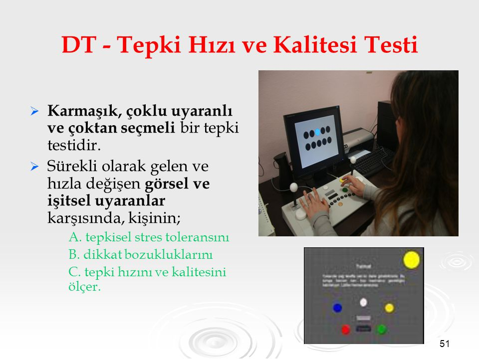 DT - Tepki Hızı ve Kalitesi Testi