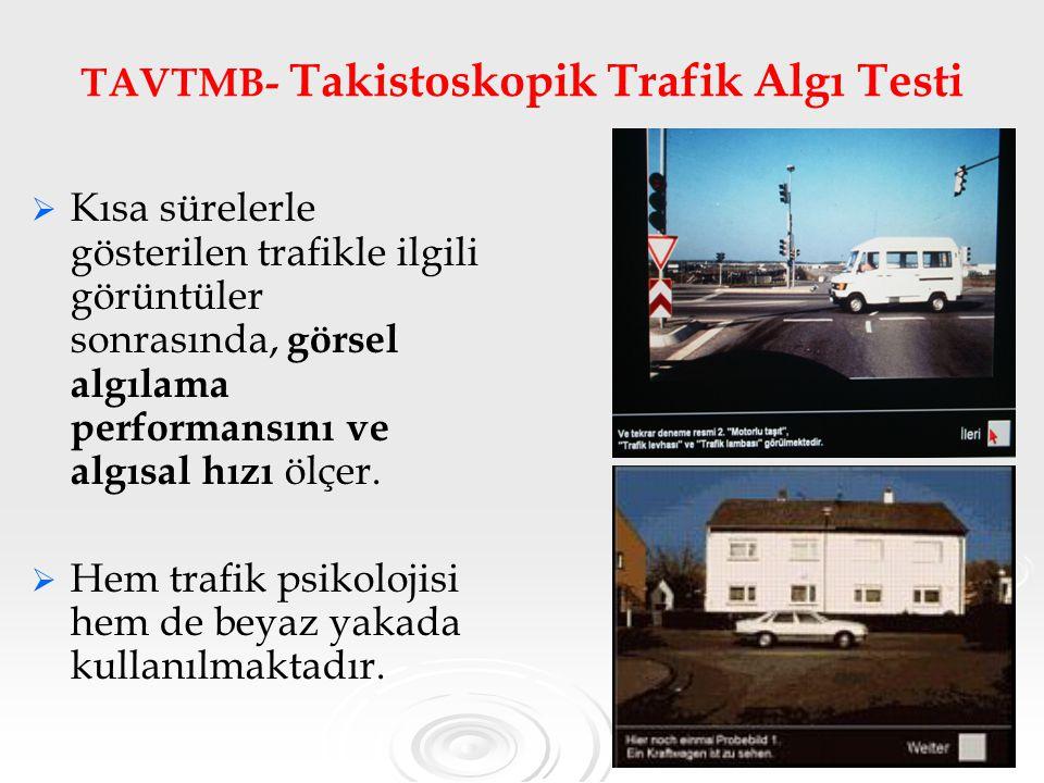 TAVTMB- Takistoskopik Trafik Algı Testi