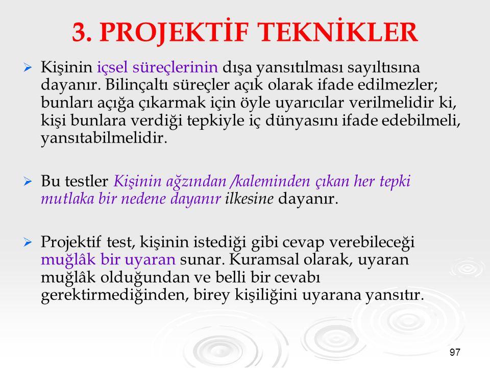 3. PROJEKTİF TEKNİKLER