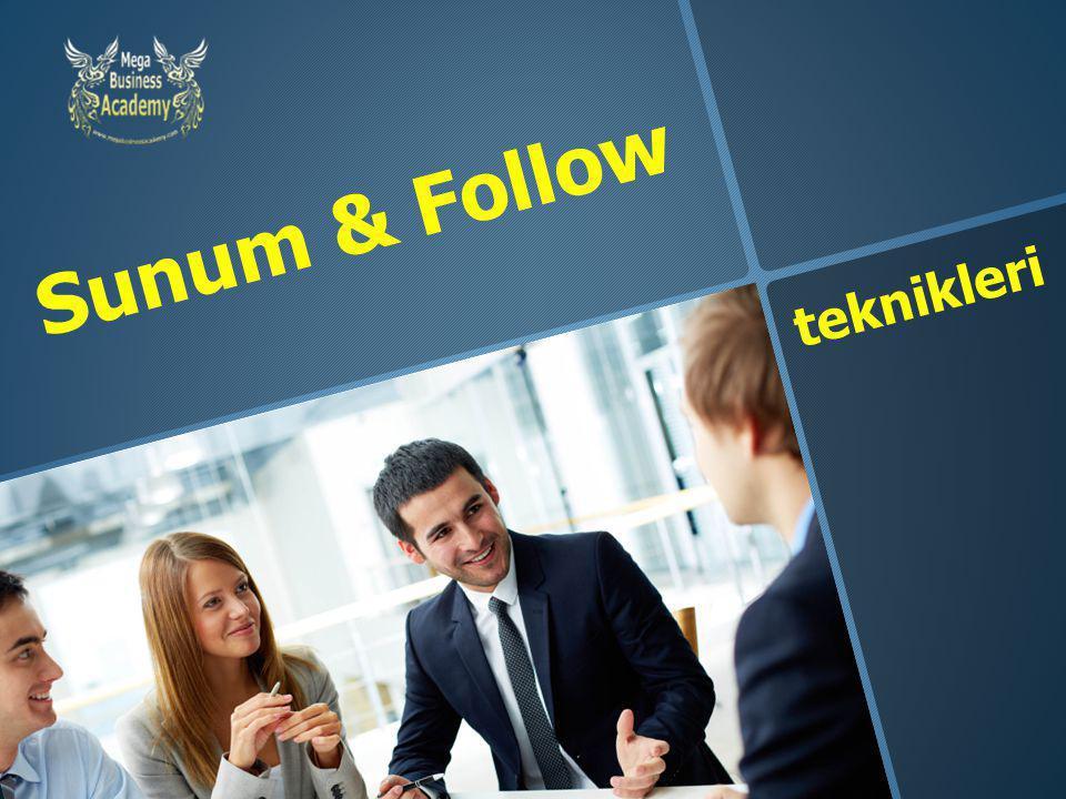 Sunum & Follow teknikleri Sunum & Follow – Ataner Şapçı