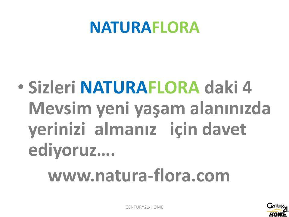 NATURAFLORA Sizleri NATURAFLORA daki 4 Mevsim yeni yaşam alanınızda yerinizi almanız için davet ediyoruz….