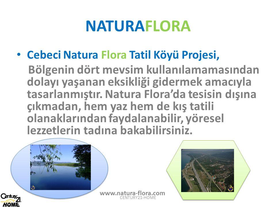 NATURAFLORA Cebeci Natura Flora Tatil Köyü Projesi,