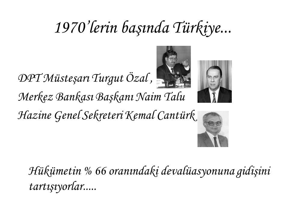 1970'lerin başında Türkiye...