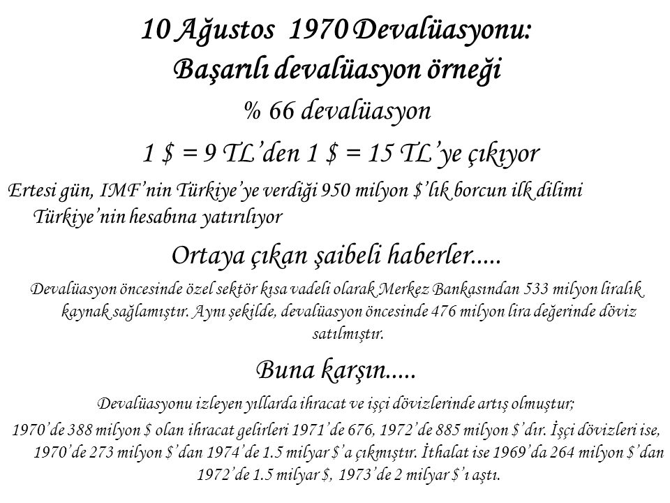 10 Ağustos 1970 Devalüasyonu: Başarılı devalüasyon örneği