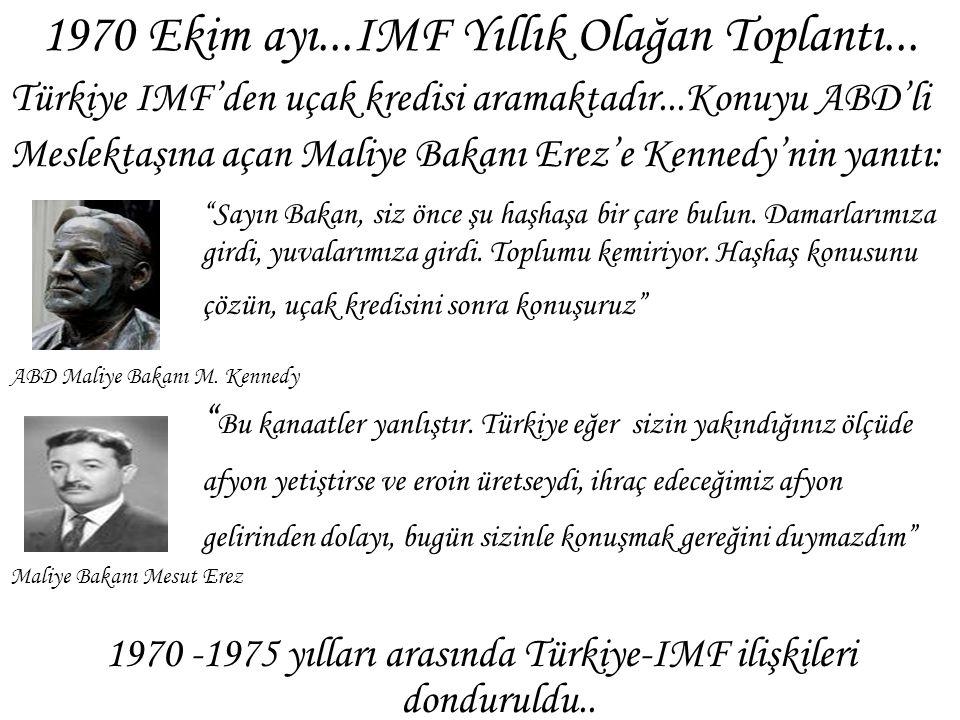 1970 Ekim ayı...IMF Yıllık Olağan Toplantı...