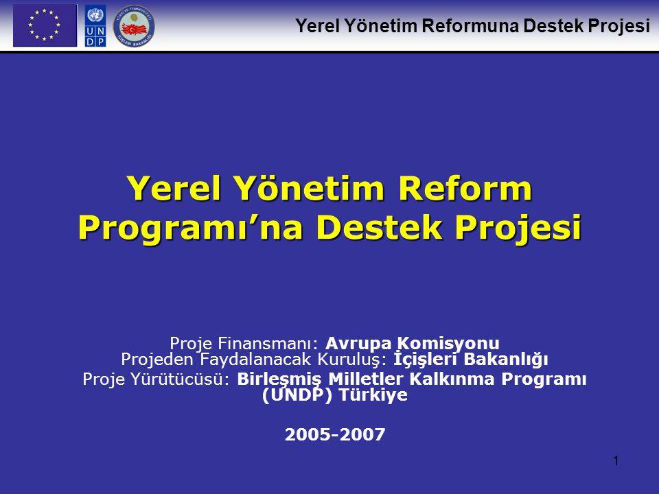 Yerel Yönetim Reform Programı'na Destek Projesi