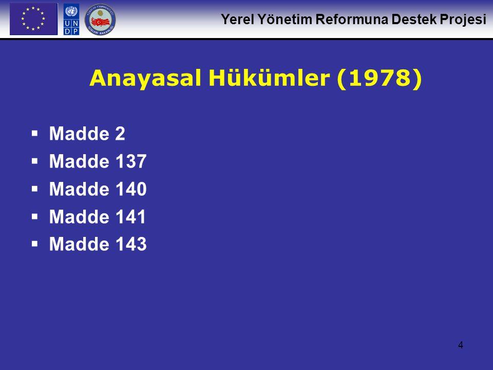 Anayasal Hükümler (1978) Madde 2 Madde 137 Madde 140 Madde 141