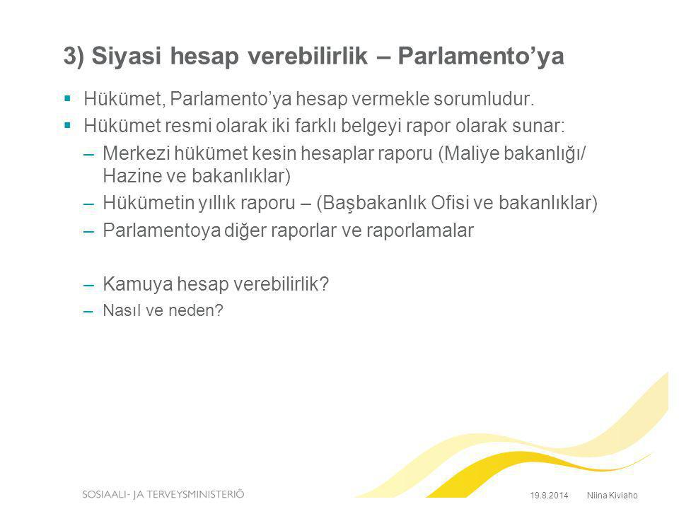 3) Siyasi hesap verebilirlik – Parlamento'ya