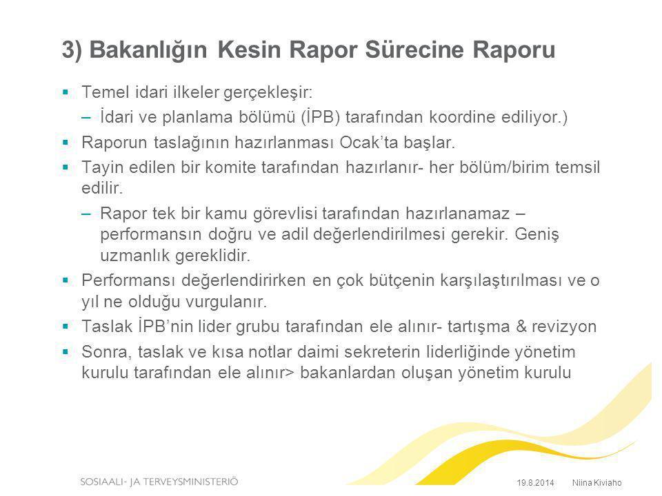 3) Bakanlığın Kesin Rapor Sürecine Raporu