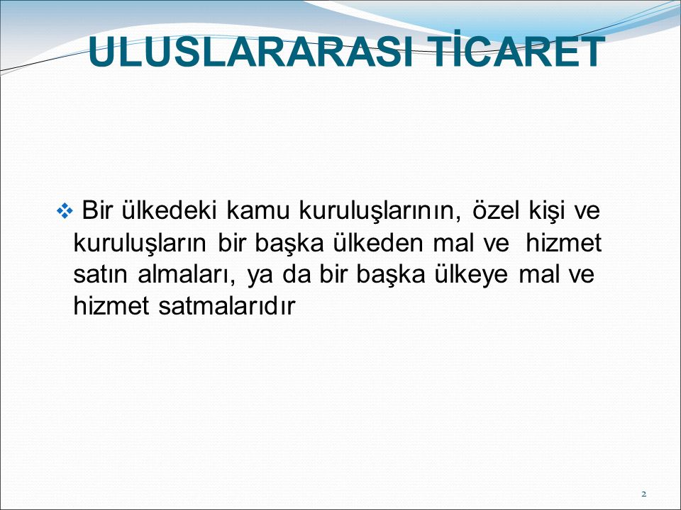 ULUSLARARASI TİCARET