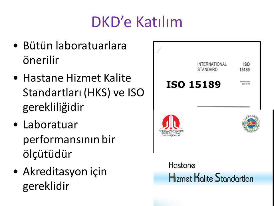 DKD'e Katılım Bütün laboratuarlara önerilir