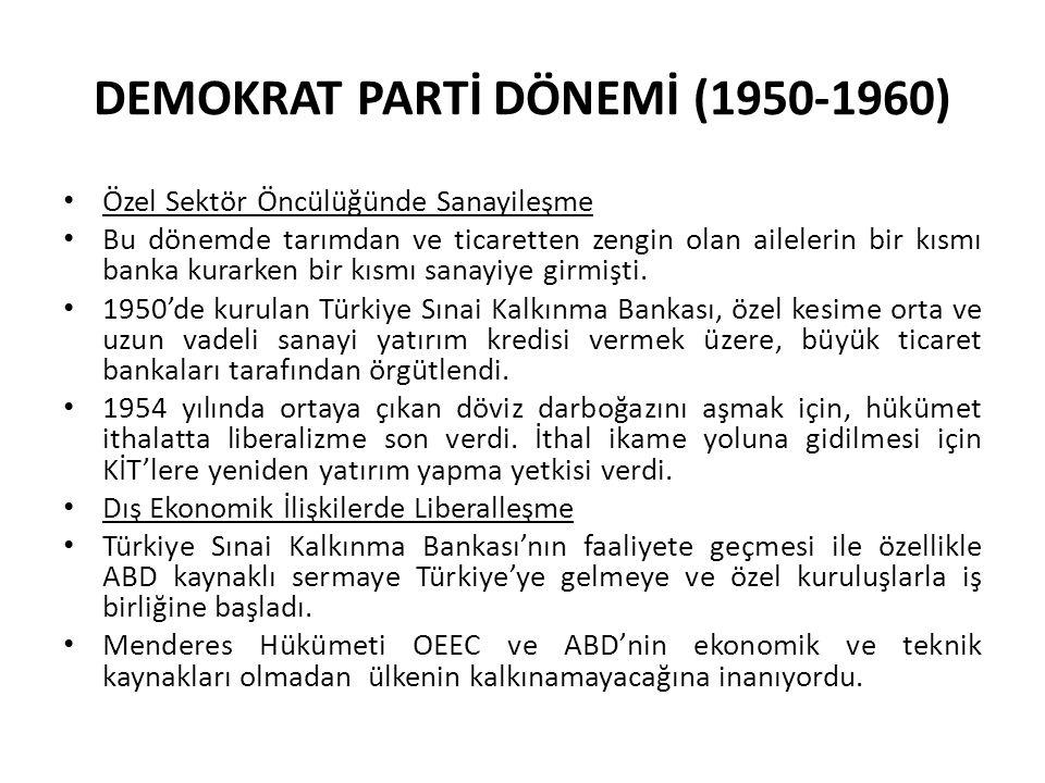 DEMOKRAT PARTİ DÖNEMİ (1950-1960)