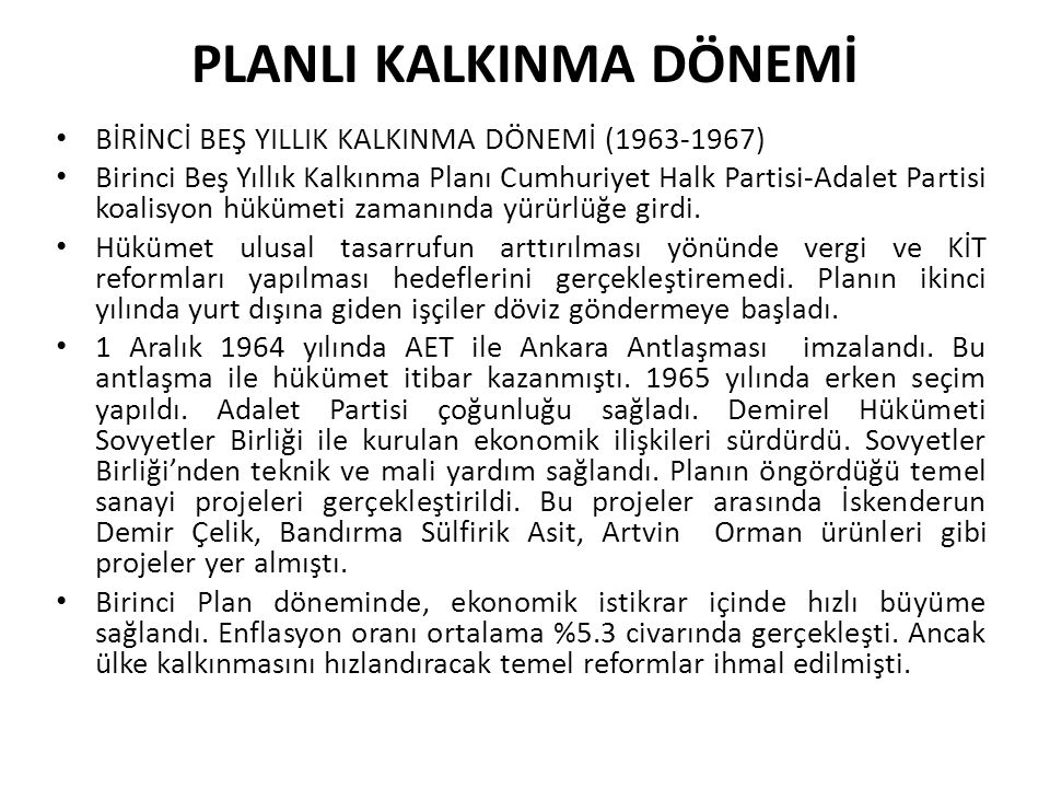 PLANLI KALKINMA DÖNEMİ