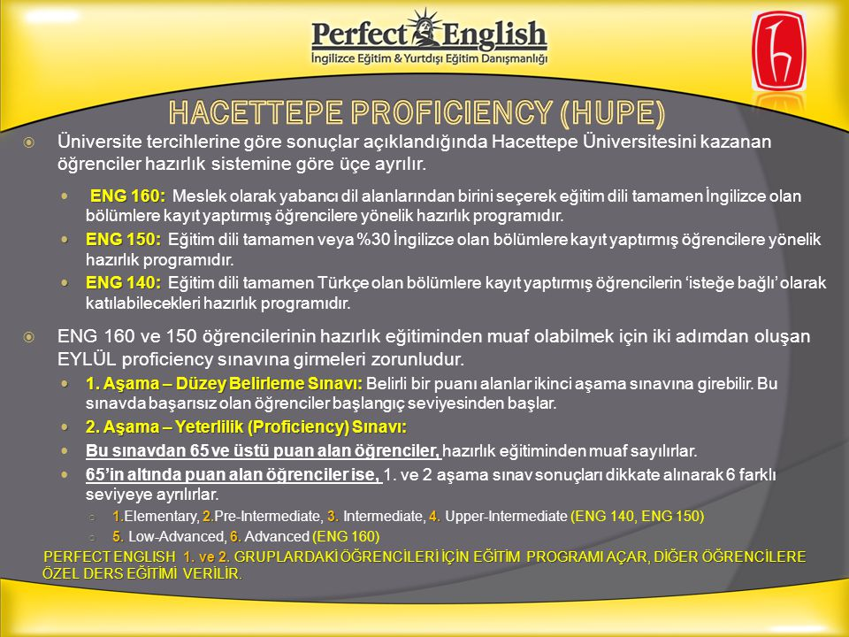 HACETTEPE PROFICIENCY (HUPE)