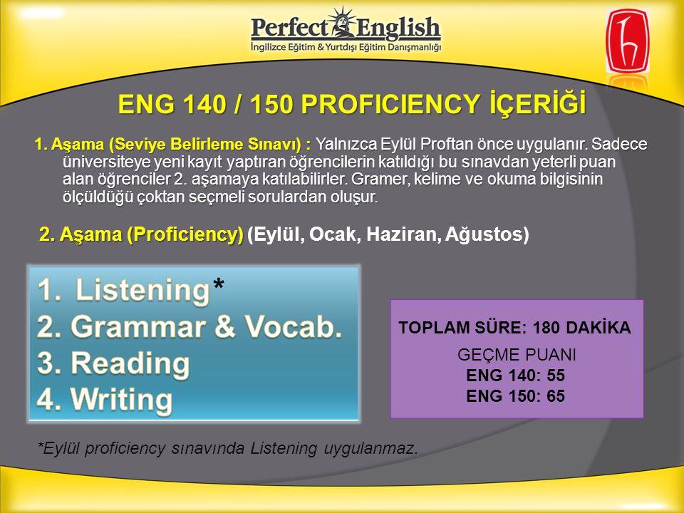 ENG 140 / 150 PROFICIENCY İÇERİĞİ