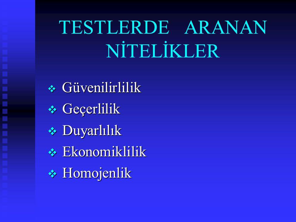 TESTLERDE ARANAN NİTELİKLER