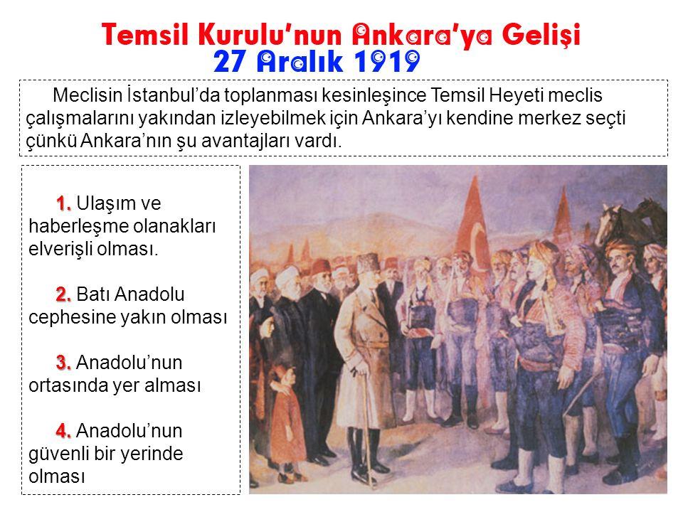 Meclisin İstanbul'da toplanması kesinleşince Temsil Heyeti meclis çalışmalarını yakından izleyebilmek için Ankara'yı kendine merkez seçti çünkü Ankara'nın şu avantajları vardı.