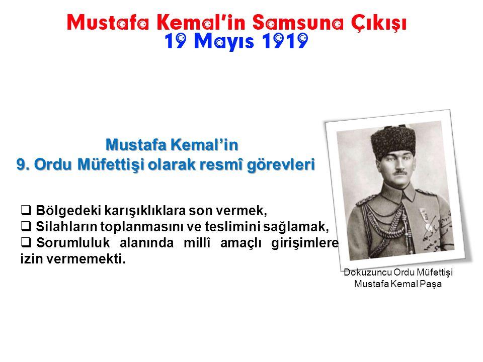 Dokuzuncu Ordu Müfettişi Mustafa Kemal Paşa