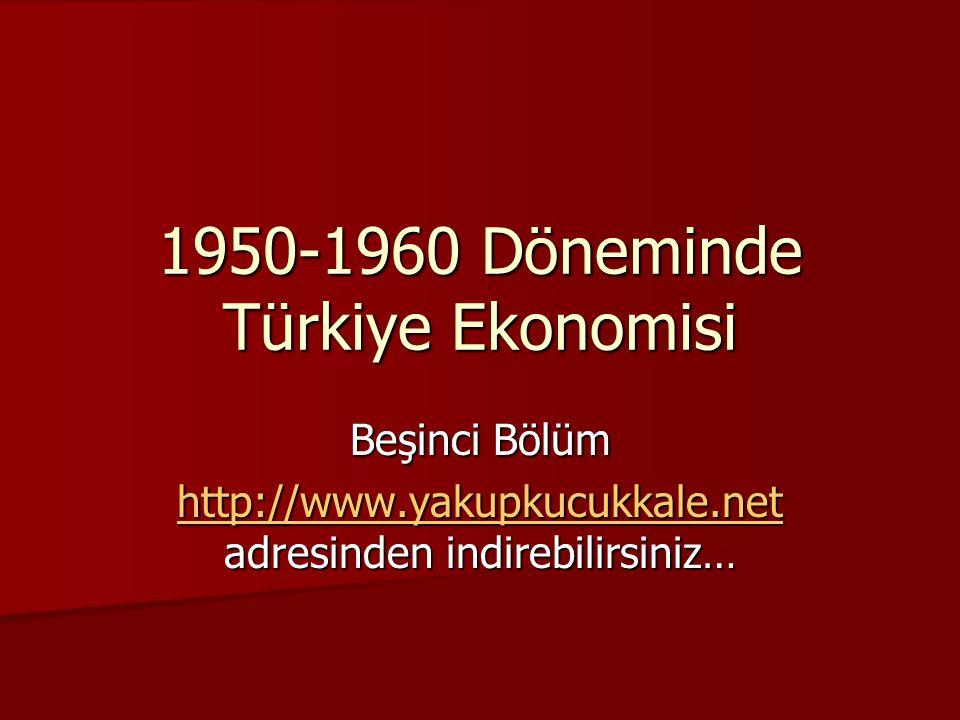 1950-1960 Döneminde Türkiye Ekonomisi