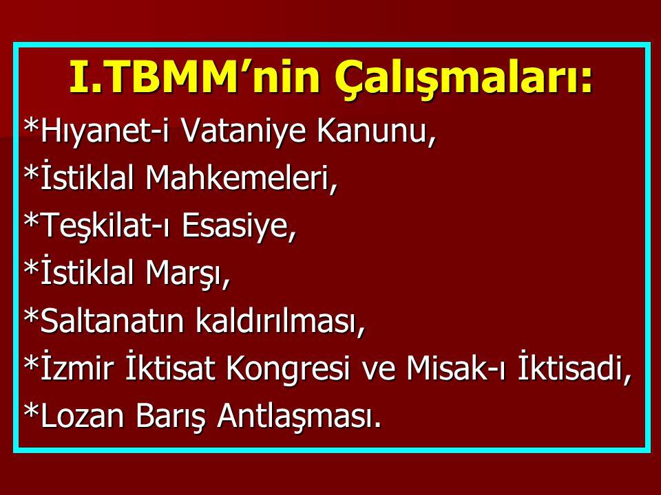 I.TBMM'nin Çalışmaları: