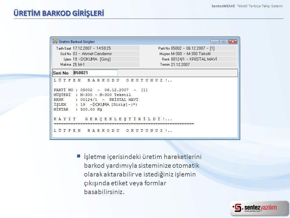 ÜRETİM BARKOD GİRİŞLERİ