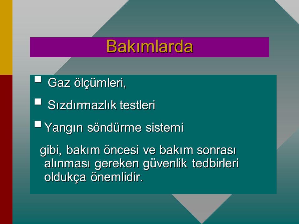 Bakımlarda Gaz ölçümleri, Sızdırmazlık testleri