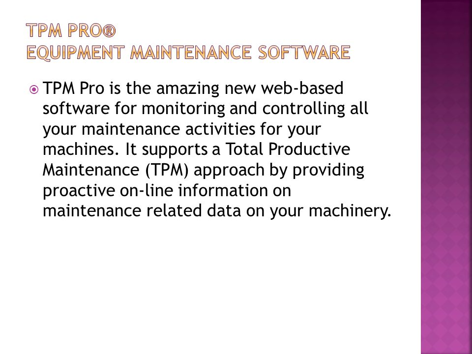 TPM Pro® Equipment Maintenance Software