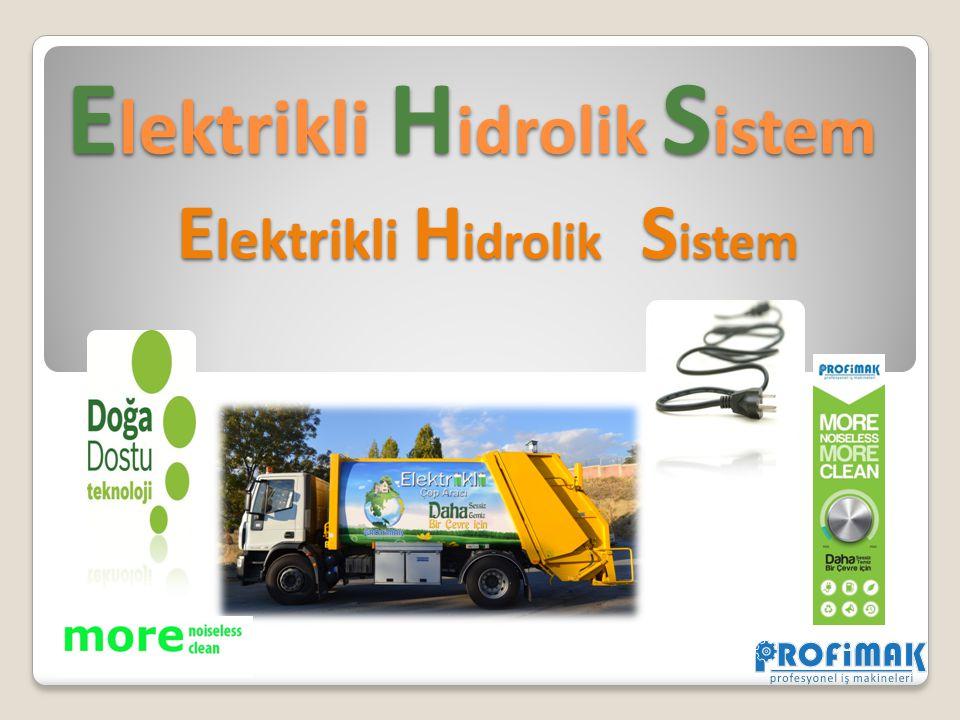 Elektrikli Hidrolik Sistem