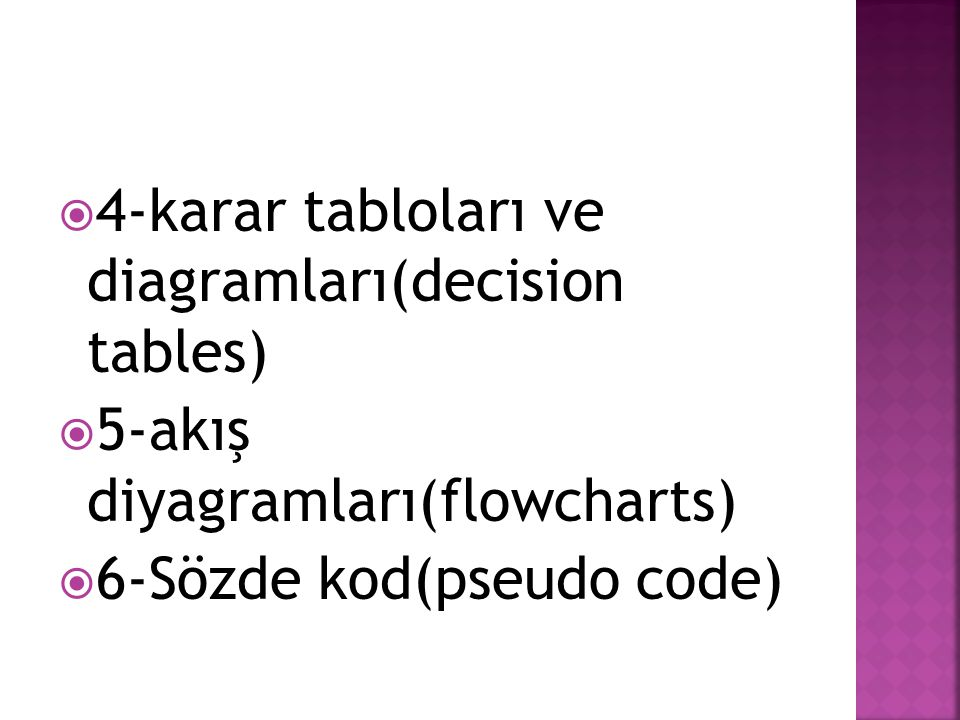 4-karar tabloları ve diagramları(decision tables)