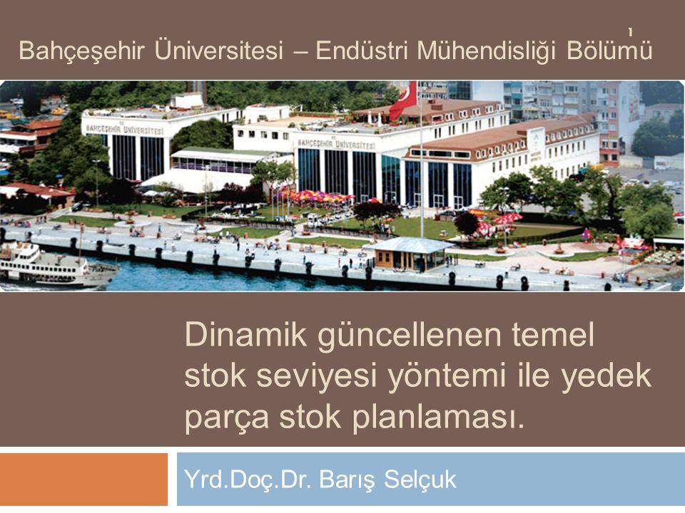 Bahçeşehir Üniversitesi – Endüstri Mühendisliği Bölümü