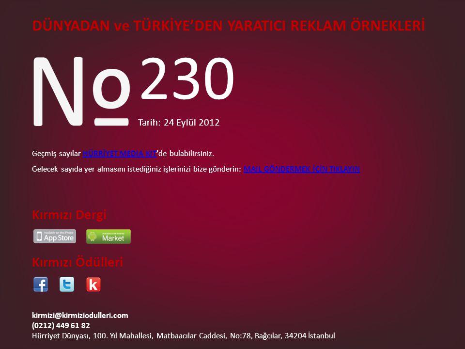 230 DÜNYADAN ve TÜRKİYE'DEN YARATICI REKLAM ÖRNEKLERİ Kırmızı Dergi